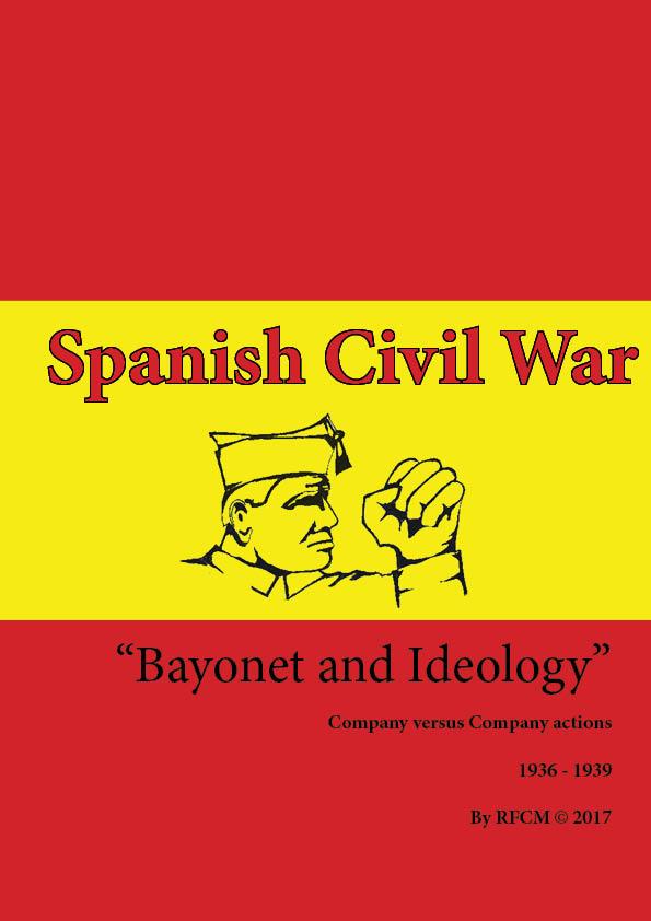 Samedi: 15mm Guerre d'Espagne: Bayonnet & Ideology de Peterpig par The Nain Blanc du KB SCWCover